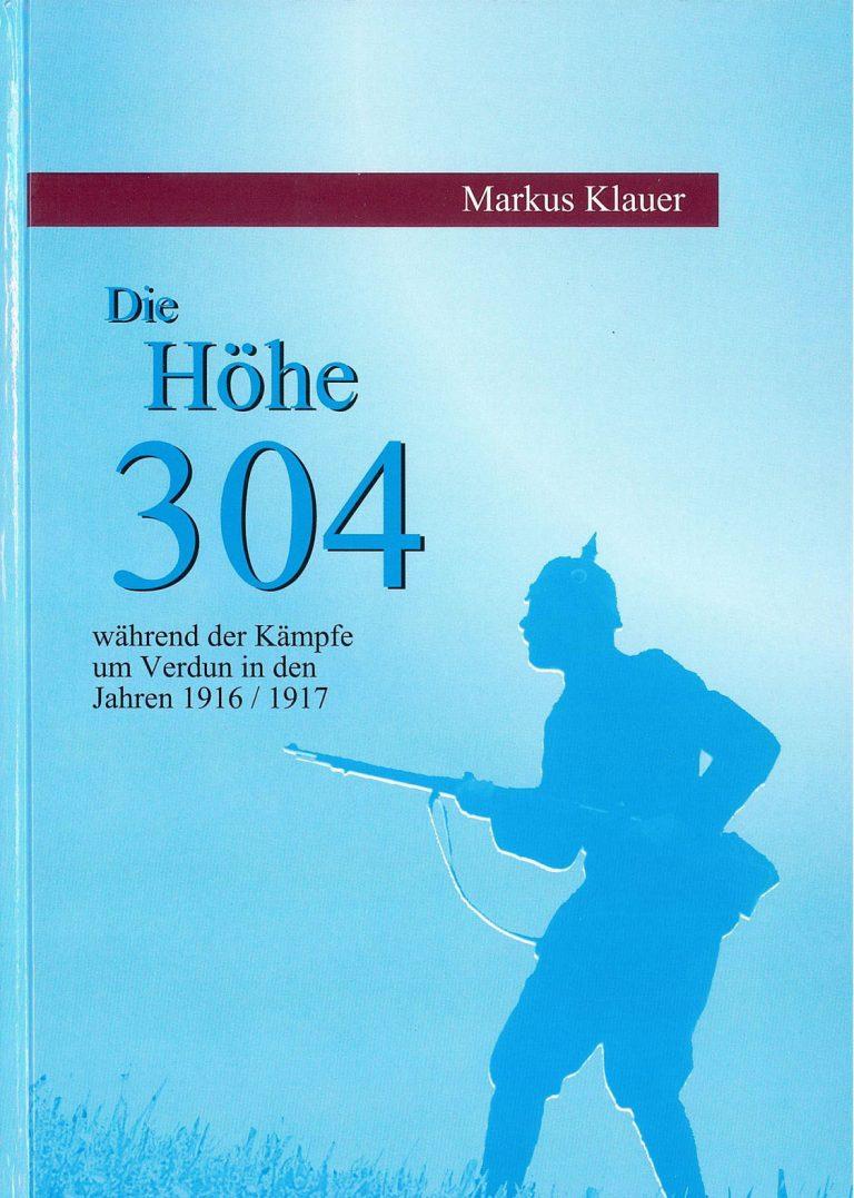 """Markus Klauer """"Die Höhe 304"""""""